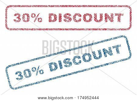 30 Percent Discount text textile seal stamp watermarks. Blue red fabric vectorized texture. Vector caption inside rounded rectangular banner. Rubber emblem with fiber textile structure.