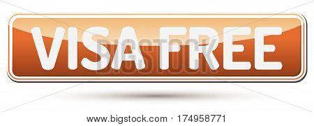 Visa Free - Abstract Beautiful Button With Text.
