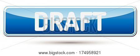 Draft - Abstract Beautiful Button With Text.