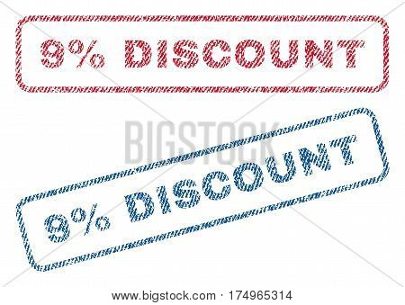 9 Percent Discount text textile seal stamp watermarks. Blue red fabric vectorized texture. Vector tag inside rounded rectangular banner. Rubber emblem with fiber textile structure.