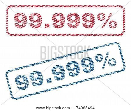 99.999 Percent text textile seal stamp watermarks. Blue red fabric vectorized texture. Vector tag inside rounded rectangular shape. Rubber emblem with fiber textile structure.