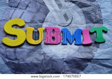 word submit on a  abstract colorful background