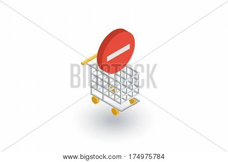 shopping cart and minus sign isometric flat icon. 3d vector colorful illustration. Pictogram isolated on white background