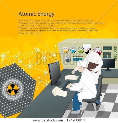People near the Control Panel on a Nuclear Power Plant ,Thermal Power Station, Text Atomic Energy, Radiation Sign, Poster Brochure Flyer Design, Vector Illustration