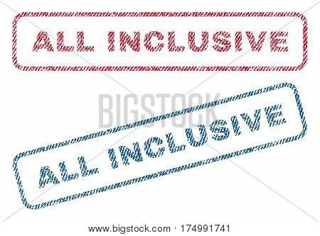 All Inclusive text textile seal stamp watermarks. Blue, red fabric vectorized texture. Vector tag inside rounded rectangular banner. Rubber emblem with fiber textile structure.