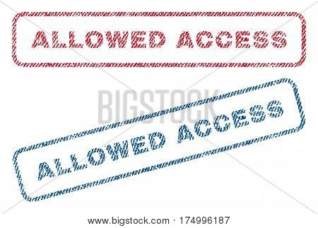 Allowed Access text textile seal stamp watermarks. Blue, red fabric vectorized texture. Vector caption inside rounded rectangular banner. Rubber sign with fiber textile structure.