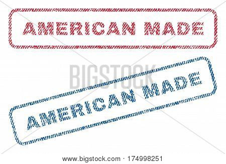 American Made text textile seal stamp watermarks. Blue, red fabric vectorized texture. Vector tag inside rounded rectangular shape. Rubber sticker with fiber textile structure.