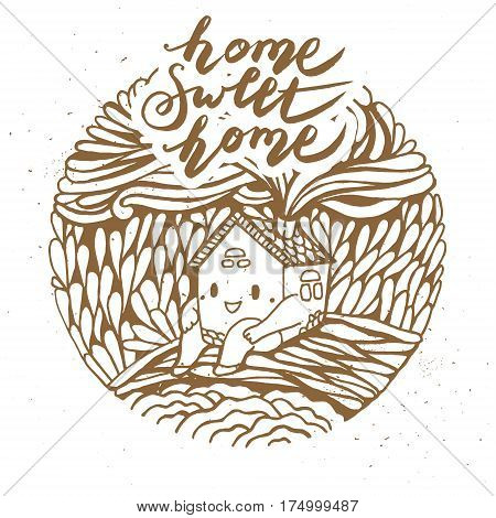 Hand drawn cartoon house. Home sweet home. Modern calligraphy.