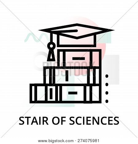 Stair Of Science Concept Icon On Abstract Background From Science Icons Set, For Graphic And Web Des