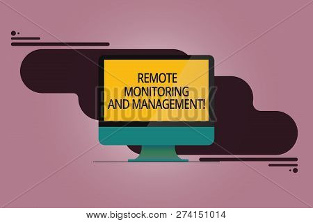 Handwriting Text Remote Monitoring And Management. Concept Meaning Long Distance Monitor Data Analys