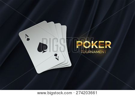 Poker Tournament. Vector Illustration. Four Playing Cards On Black Fabric Background. Gambling Conce