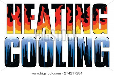 Heating & Cooling - Fire And Ice Is An Illustration Is An Illustration That Can Be Used For Heating