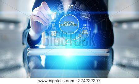 Digital Disruption. Disruptive Business Ideas. Internet Of Things, Network, Smart City, Big Data, Cl