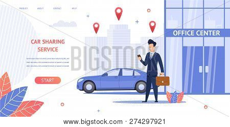 Banner Illustration Renting Car To Office Center. Vector Image Guy Businessman Trip Business Meeting