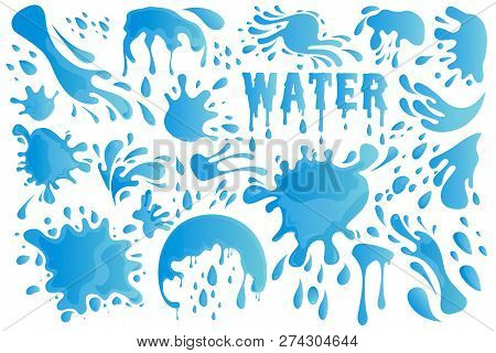 Blue Water Drop Or Splash Set Decor Element Include Of Droplet, Splashing, Raindrop And Tear. Vector