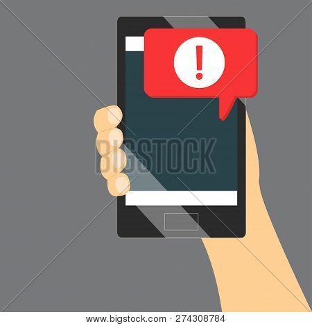 Danger Error Alerts Message In Mobile. Smartphone Virus Problem Or Insecure Spam Problems Notificati