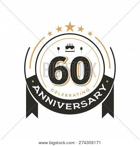 Birtday Vintage Logo Template To 60 Th Anniversary Circle Retro Isolated Vector Emblem. Sixty Years