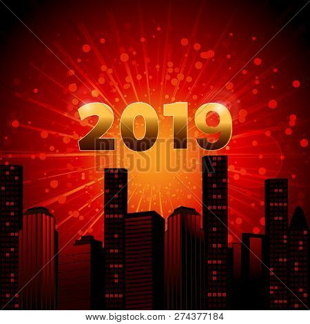 Red And Yellow Star Burst Background With Abstract City Landscape And Golden 2019 In Numbers