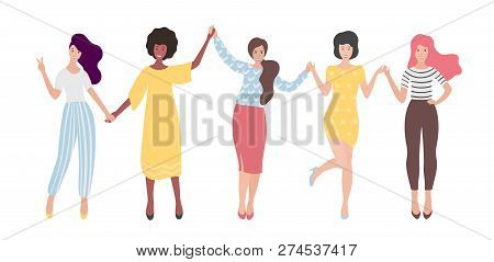 Diverse International Group Of Standing Women Or Girl Holding Hands. Sisterhood, Friends, Union Of F