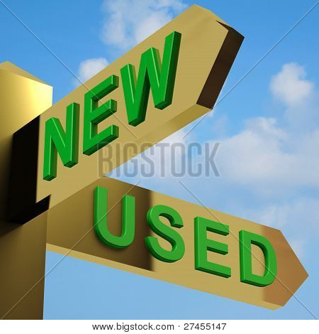 New Or Used Directions On A Signpost