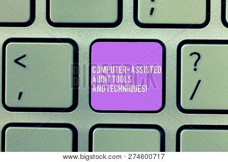 Text Sign Showing Computer Assisted Audit Tools And Techniques. Conceptual Photo Modern Auditing App