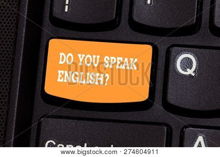 Handwriting Text Writing Do You Speak Englishquestion. Concept Meaning Speaking Learning Different L