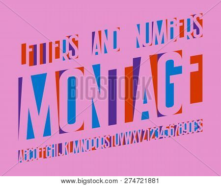 Montage Alphabet With Numbers And Currency Symbols. Colored Cuttings Letters Font.