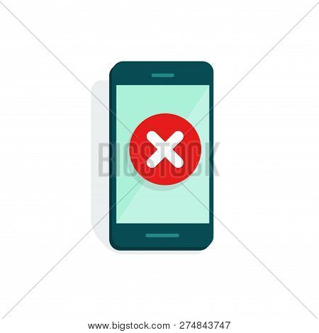 Smartphone With Error Alert Vector Illustration, Flat Mobile Phone And Warning Icon, Alarm Or Attent