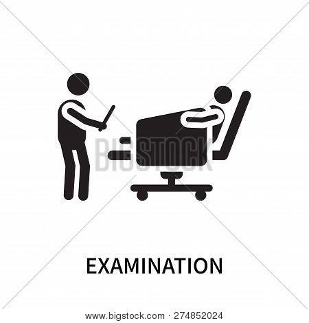 Examination Icon Isolated On White Background. Examination Icon Simple Sign. Examination Icon Trendy