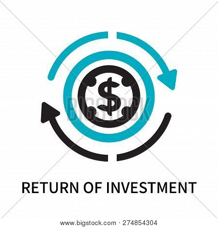 Return Of Investment Icon Isolated On White Background. Return Of Investment Icon Simple Sign. Retur