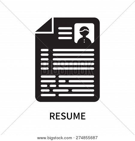 Resume Icon Isolated On White Background. Resume Icon Simple Sign. Resume Icon Trendy And Modern Sym