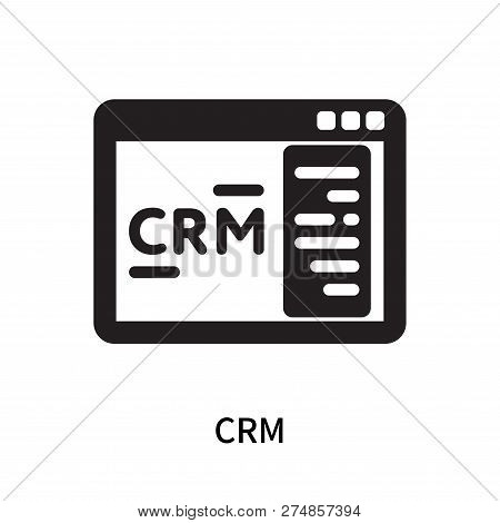 Crm Icon Isolated On White Background. Crm Icon Simple Sign. Crm Icon Trendy And Modern Symbol For G