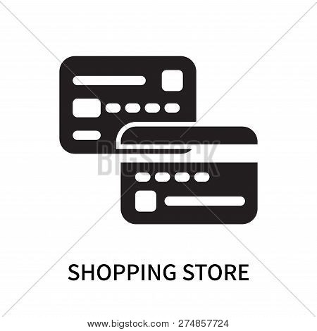 Shopping Store Icon Isolated On White Background. Shopping Store Icon Simple Sign. Shopping Store Ic