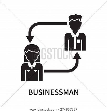 Businessman Icon Isolated On White Background. Businessman Icon Simple Sign. Businessman Icon Trendy