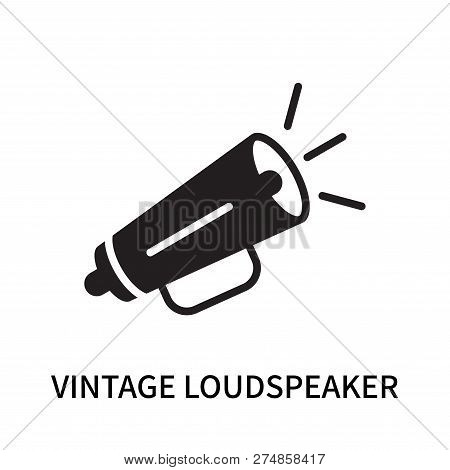 Vintage Loudspeaker Icon Isolated On White Background. Vintage Loudspeaker Icon Simple Sign. Vintage