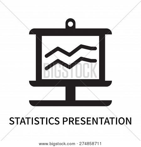 Statistics Presentation Icon Isolated On White Background. Statistics Presentation Icon Simple Sign.