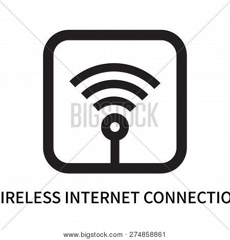Wireless Internet Connection Icon Isolated On White Background. Wireless Internet Connection Icon Si
