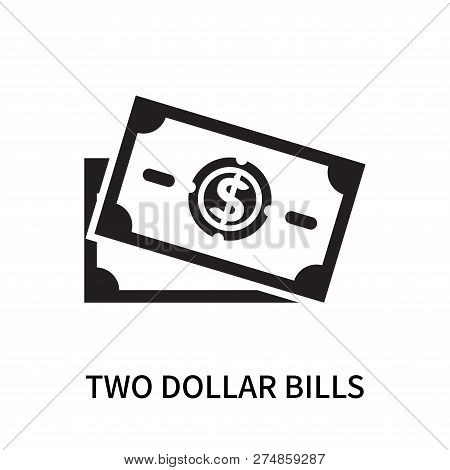 Two Dollar Bills Icon Isolated On White Background. Two Dollar Bills Icon Simple Sign. Two Dollar Bi