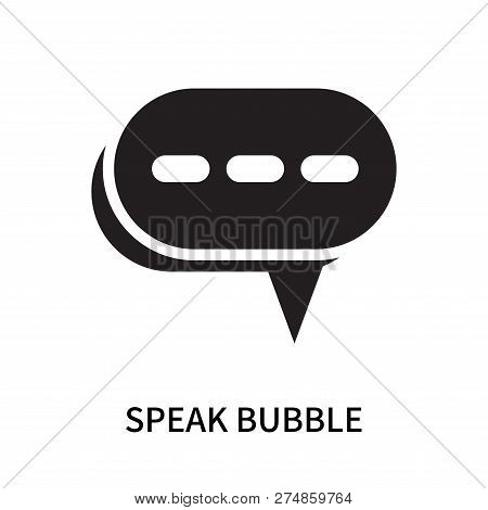 Speak Bubble Icon Isolated On White Background. Speak Bubble Icon Simple Sign. Speak Bubble Icon Tre