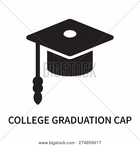 College Graduation Cap Icon Isolated On White Background. College Graduation Cap Icon Simple Sign. C