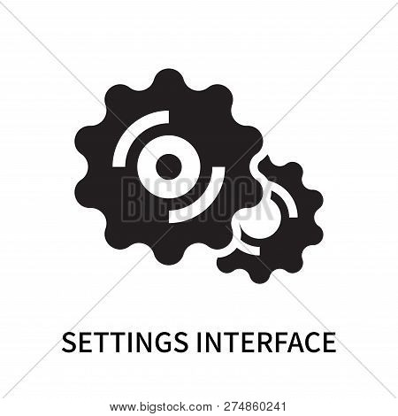 Settings Interface Icon Isolated On White Background. Settings Interface Icon Simple Sign. Settings