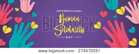 International Human Solidarity Day Illustration Web Social Banner With Colorful Hands And Hearts For