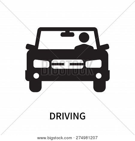 Driving Icon Isolated On White Background. Driving Icon Simple Sign. Driving Icon Trendy And Modern
