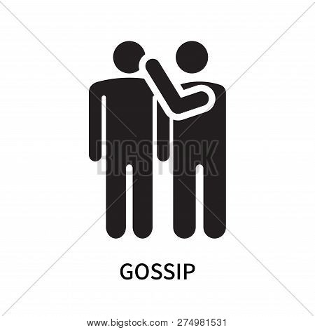 Gossip Icon Isolated On White Background. Gossip Icon Simple Sign. Gossip Icon Trendy And Modern Sym