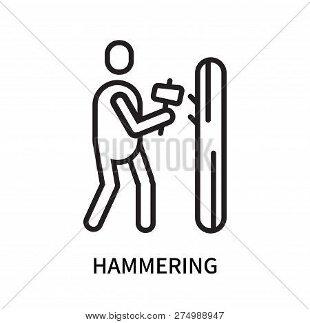 Hammering Icon Isolated On White Background. Hammering Icon Simple Sign. Hammering Icon Trendy And M