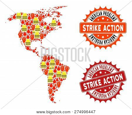 Strike Action Collage Of Revolting Map Of South And North America, Grunge And Clean Seal Stamps. Map
