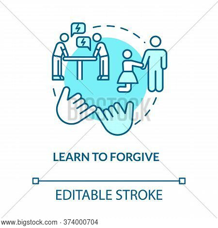 Learn To Forgive Concept Icon. Friendship Relationship Advice. Apologizing Friend For Mistakes Idea