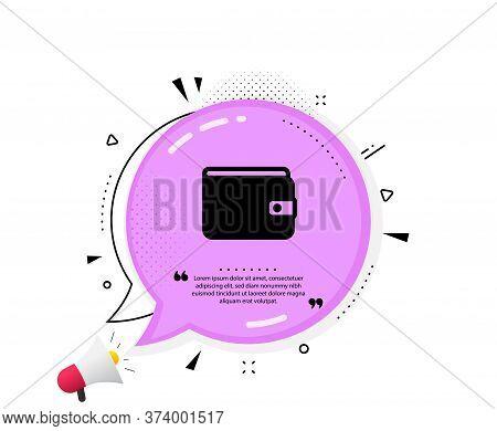 Money Wallet Icon. Quote Speech Bubble. Cash Symbol. Payment Method Sign. Quotation Marks. Classic M