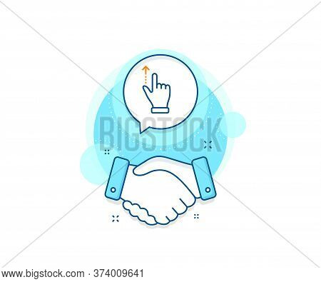 Slide Up Arrow Sign. Handshake Deal Complex Icon. Touchscreen Gesture Line Icon. Swipe Action Symbol
