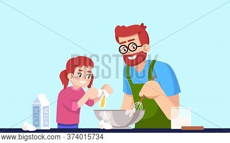 Cooking Daddy And Daughter, People Making Pastry Semi Flat Rgb Color Vector Illustration. Parent And